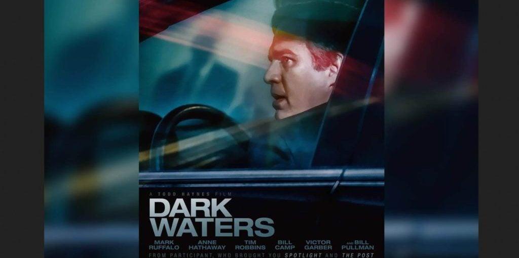 Dark Waters Movie, Kisah Investigatif yang Berawal dari Teflon yang Membunuh