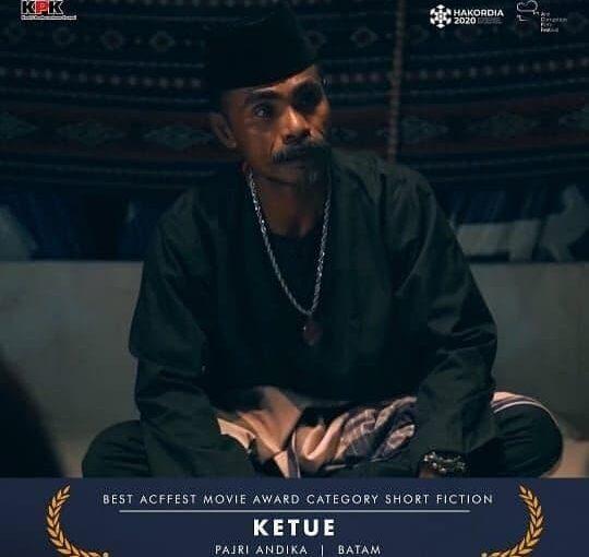 Ketue, Film Karya Anak Batam Juara 1 di Festival KPK RI