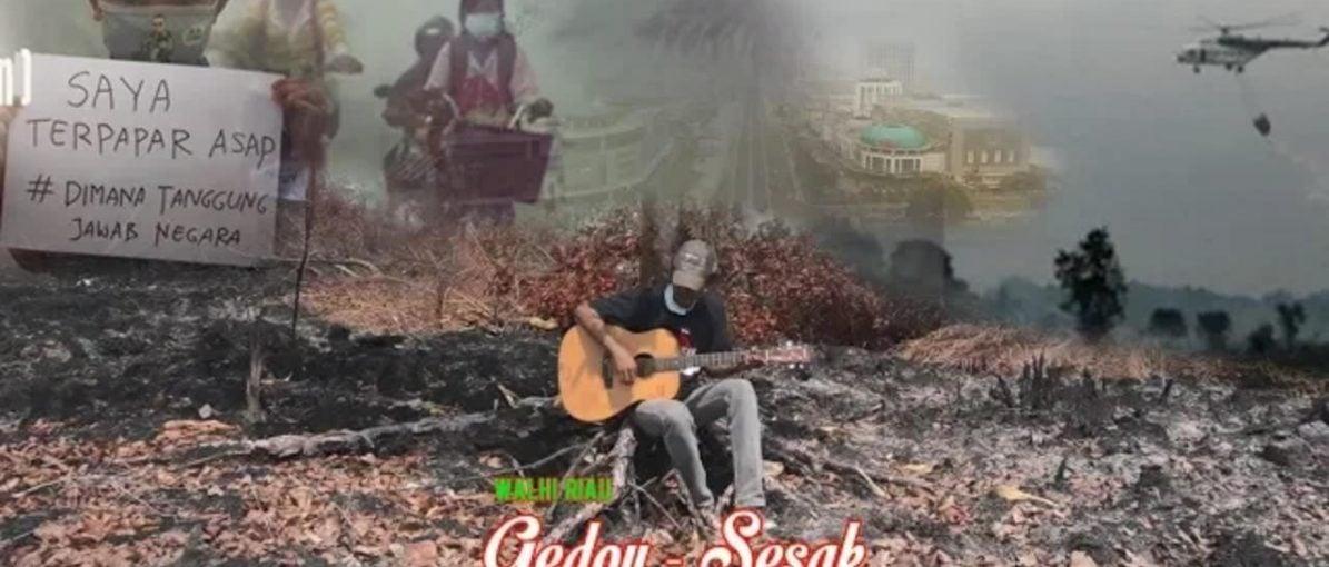 Nyanyian Gedoy dan Sesaknya Ruang Bernafas di Tengah Kepulan Negeri Asap