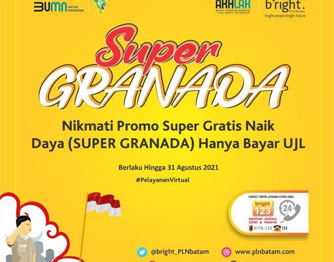 bright PLN Batam Gelar Promo SUPER GRANADA, Biaya Penyambungan Nol Rupiah